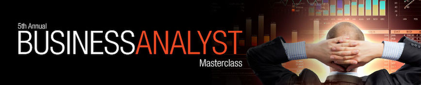 5th Annual Business Analyst Masterclass
