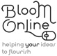 Bloom ONline - helping your ideas to flourish